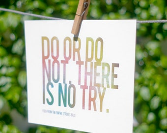 Do or do not. There is no try.  - A4 horizontal printable - quote