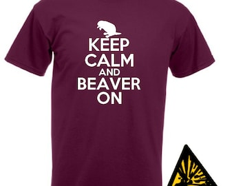Keep Calm And Beaver On T-Shirt Joke Funny Tshirt Tee Shirt Gift