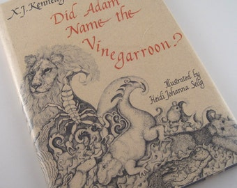 Did Adam Name the Vinegarroon - X.J. Kennedy - Heidi Johanna Selig - alphabet book - childs book - illustrated book - childs library