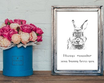 Some Bunny Loves You A4 bunny quote Woodland Nursery Art, Baby Rabbit Print, Modern Nursery Animal print, Rabbit Nursey print