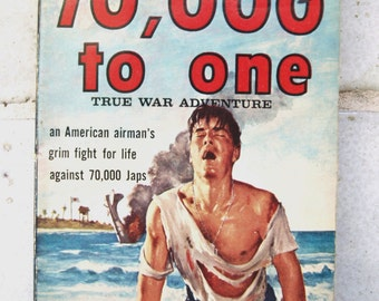 70,000 To One by Quentin Reynolds! (1964) Army Air Corps. WWII, B-17