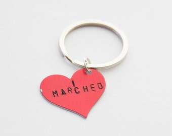 I Marched Key Ring, I marched keychain, Feminism Jewelry, Feminist keychain, Nasty Woman, Women's March Keychain, Women's March