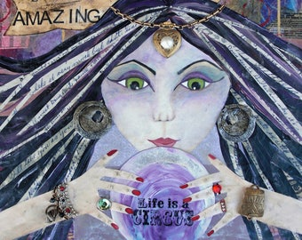 AMAZING, Gypsy, Fortune Teller, Circus, Psychic, Whimsical, Print, mixed media art, mixed media print, mixed media, artist, Alicia J Hayes