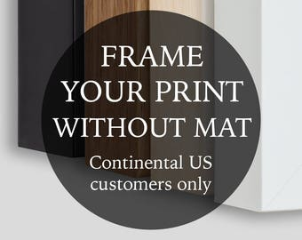 Framing Add On - Frame Without Mat - Continental US Customers Only