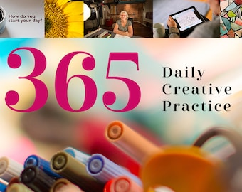 365: Daily Creative Practice - Online Class