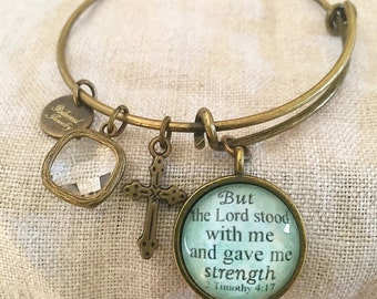 """Bible Verse Bangle Bracelet """"But the Lord stood with me and gave me strength."""" 2 Timothy 4:17"""
