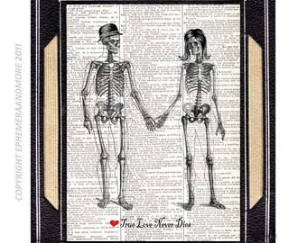 TRUE LOVE never DIES skeleton love art print humorous wedding anniversary vintage dictionary book page Halloween spooky humor 8x10