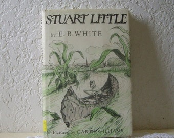 Book:  Stuart Little, E.B. White's first book, Renewed 1973. Hardcover with dust jacket