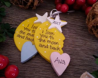 I love you to the moon and back ornament Personalized