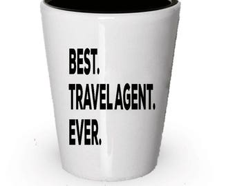 Travel Agent Shot Glass, Best Travel Agent Ever, Travel Agent gift, Gift for Travel Agent , Birthday Gift, Christmas Present