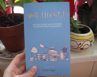 White Elephants -- THE BOOK