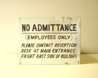 Vintage sign, No Admittance, Employees Only, vintage porcelain enamel sign, post WWII industrial signage, office decor, factory relic