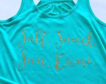Salt Sand Sun Done, Beach Tank, Beach racerback tank, Beach shirt, Racerback Tank