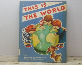 This is The World, 1963, Josephine van Dolzen Price, Ester Friend, vintage kids book