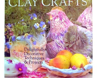 Making Clay Baskets ALL by Hand, Frames, Mirrors, Buttons, Tiles, Bowls-Detailed Full Color HD Cover NEW 128 Pgs