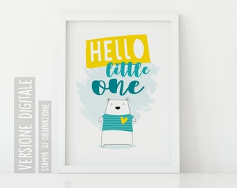 Hello little one-digital poster for children's room and baby-bear