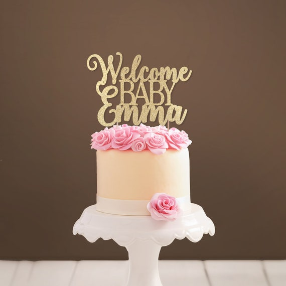 Custom Welcome Baby Cake Topper Glittery Baby Shower Cake