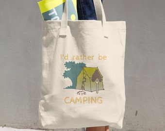I'd Rather Be Camping Cotton Tote Bag Carryall