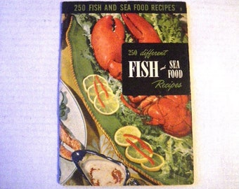 1950s 250 Fish & Seafood Recipes Cookbook