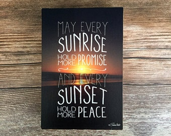 Bois d'impression bloc: Mai chaque lever du soleil tenir plus promesse et chaque coucher du soleil contenir plus impression inspirant paix