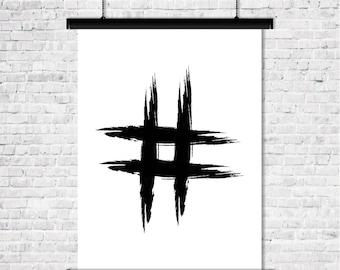 Hashtag Symbol Black and White Printable Art Modern Wall Decor Print Minimalist Design Typographic Poster Digital Download Typography Print