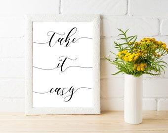 Take It Easy - Calligraphy Font Printable Digital Download