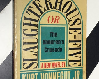 Slaughterhouse-Five or The Children's Crusade by Kurt Vonnegut, Jr. (1969) softcover book