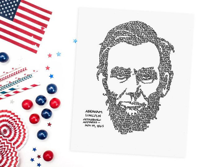 "Abraham Lincoln - A Limited Edition Print of a Hand-lettered Image Using the ""Gettysburg Address"""