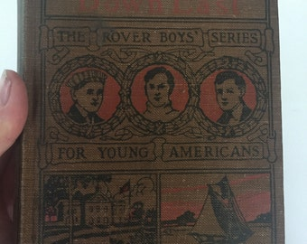 Antique Hardback Illustrated Copy The Rover Boys Down East by Arthur M. Winfield (Edward Stratemeyer)/ Young Adult Book Series