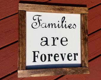 Rustic Families are Forever sign