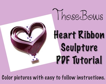 Instant Download Heart Ribbon Sculpture Hair Clip Instructions Tutorial PDF
