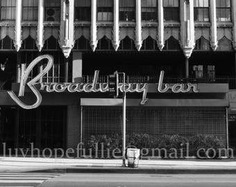 Broadway Bar, Downtown Los Angeles' historic Theater District, Broadway Bar, Black and White Photography