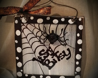 Spider web itsy bitsy hand painted wooden sign