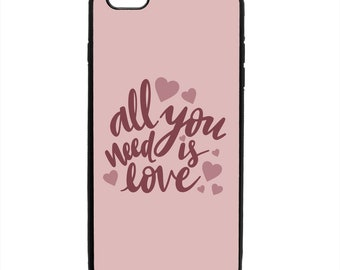 All You Need Is Love Valentine Phone Case Samsung Galaxy S5 S6 S7 S8 S9 Note Edge iPhone 4 4S 5 5S 5C 6 6S 7 7S 8 8S X SE Plus