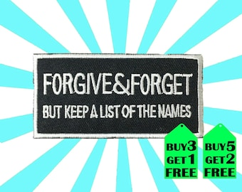 Forgive & Forget iron on patch applique