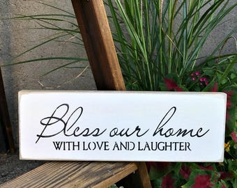 Bless Our Home with Love and Laughter, Wooden Home Sign, Wood Sign Saying, Rustic Wooden Signs, Housewarming Gift, Love and Laughter Sign