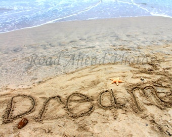 8 x 10 matted photograph DREAM, words in the sand, beach photo