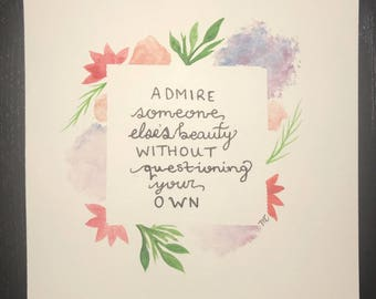 Admire Beauty, Quote