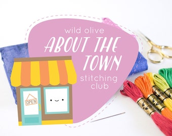 About the Town Stitching Club - Embroidery and EPP Mini Quilt Project