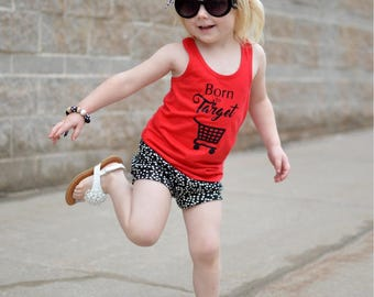 Born To Target Tank Top, Red and Black Mommy's shopping buddy, Target Obsessed Tee, Dollar Spot, Girls Racerback Spring and Summer Top