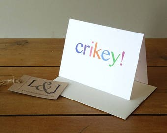 Crikey, funny card, greeting card, blank card, any occasion, congratulations card, good news, best friend card, surprise, graduation card
