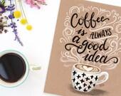 Coffee Wall Art - Kraft Paper Art - Coffee Print - Coffee Lover Gift - Kraft Paper Print - Hand Lettered Art - Kitchen Decor