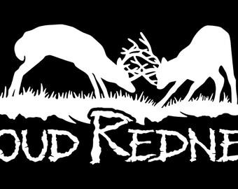 Proud Redneck Decal w/ Deer Fighting