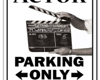 Actor ~Novelty Sign~ Parking Actress Act Tv Film Gift