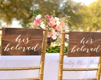 Her Beloved & His Beloved Chair Signs, Wedding Chair Signs, Bride Groom Chair Signs, Mr and Mrs Wedding Signs,  I am my beloved's