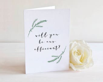 Will You Be Our Officiant Card - Officiant Proposal - Greenery Card