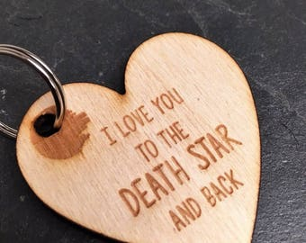 Star Wars I Love You To The Death Star and Back Keyring