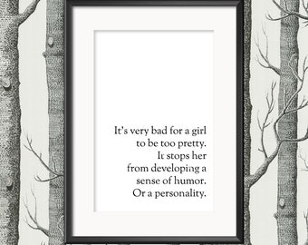 It's Very Bad For A Girl To Be Too Pretty About Time Stamp-Effect Print
