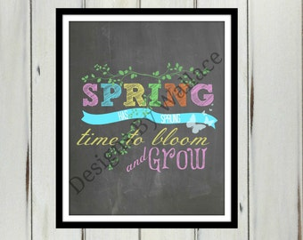 Spring Has Sprung 8x10 Instant Download, Spring Printable, Spring Home Decor,Spring Chalkboard Printable