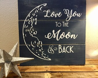 To The Moon Wood pallet sign